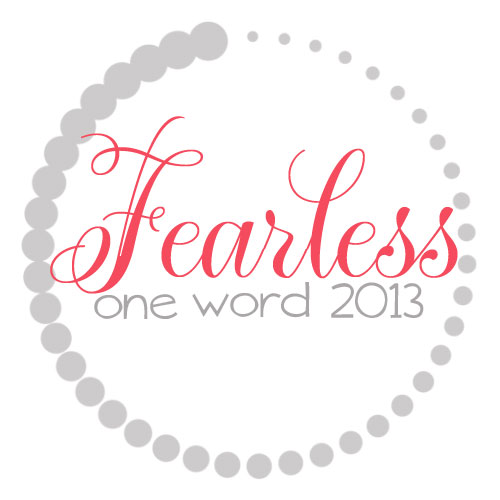 OneWord2013_Fearless